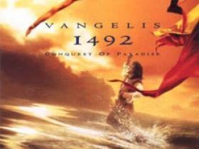 1492 Conquest of Paradise 征服天堂–希腊先锋电子作曲家范吉利斯创作的电影音乐